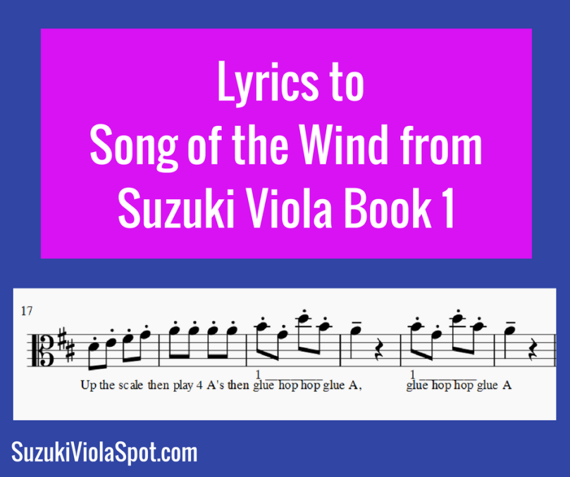 Blog Lyrics toSong of the Wind from Suzuki Viola Book 1